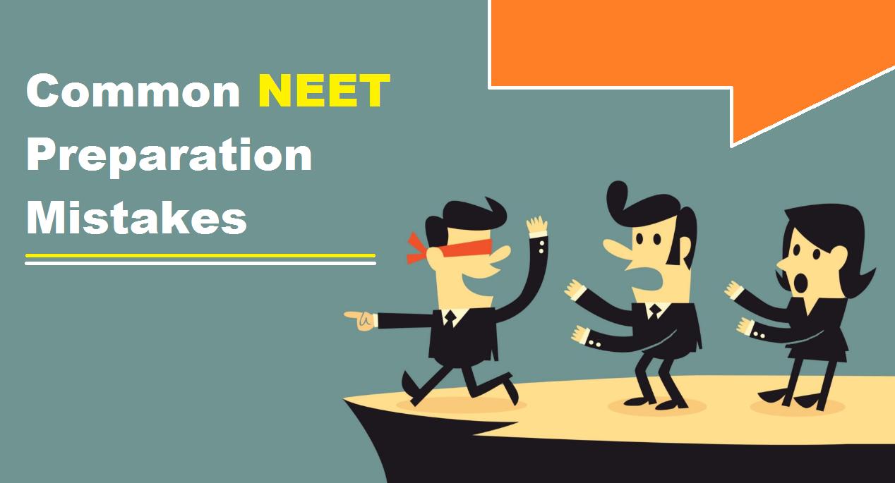 Common NEET preparation mistakes