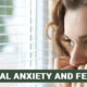 Deal Anxiety and Fear