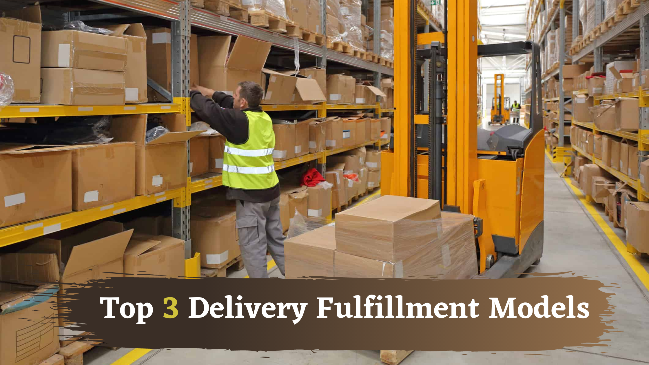 Top 3 Delivery Fulfillment Models - Click42