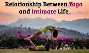 Relationship Between Yoga and Intimate Life - click 42