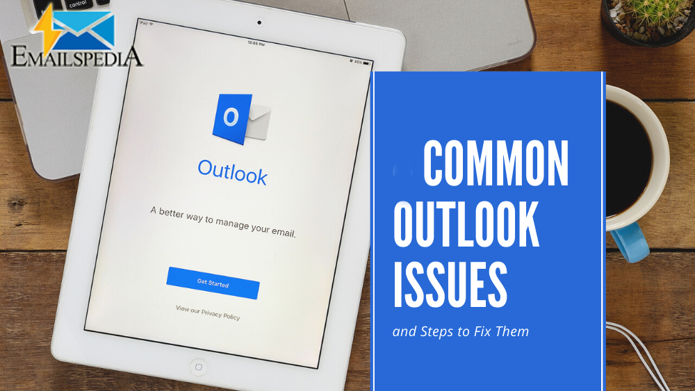 What Are the Common Outlook Issues and their Solutions?