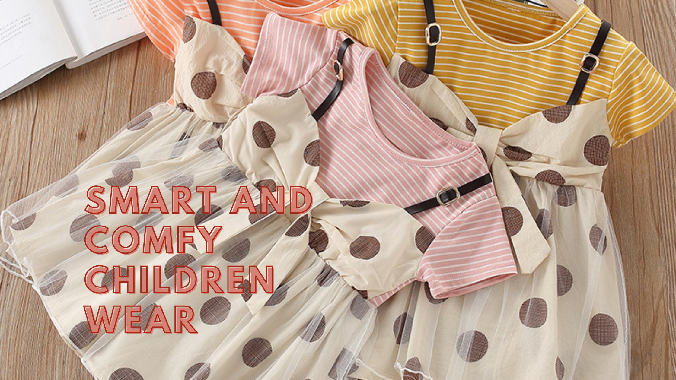 Smart and Comfy Children Wear