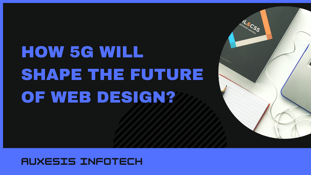 How 5G Will Shape The Future of Web Design?