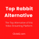 Rabbit Alternative - Click42