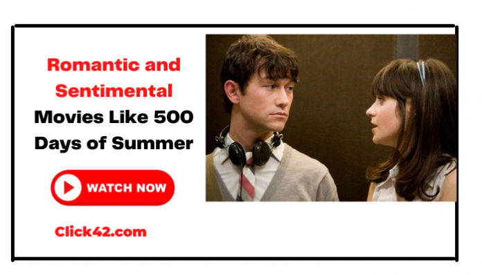 Romantic and Sentimental Movies Like 500 Days of Summer - Click42