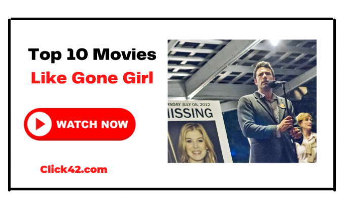 Top 10 Movies Like Gone Girl - Click42